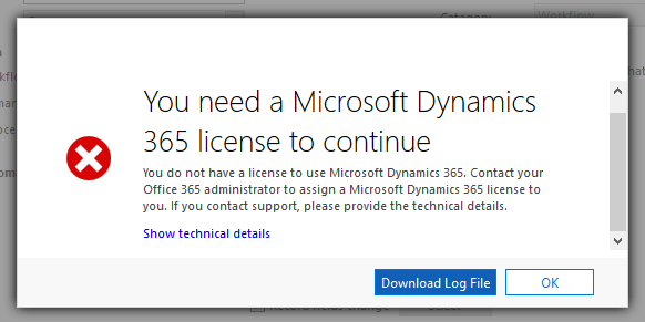 You need a Microsoft Dynamics 365 license to continue error
